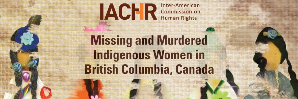 IACHR Report for missing and murdered indigenous women in BC